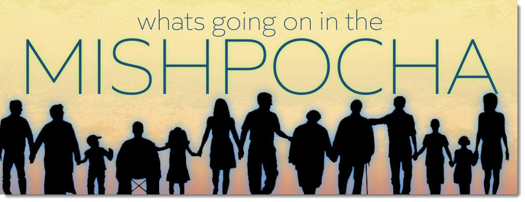 Mishpocha means Family